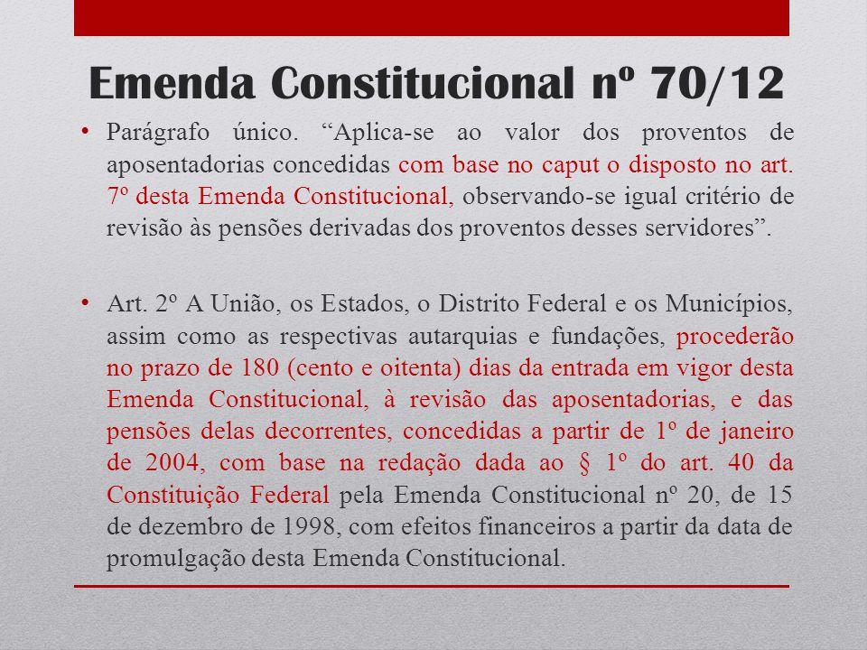 Emenda Constitucional nº 70/12