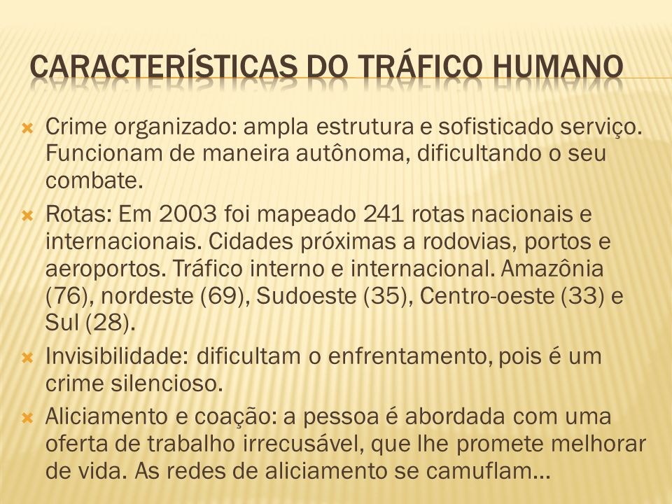 Características do Tráfico Humano