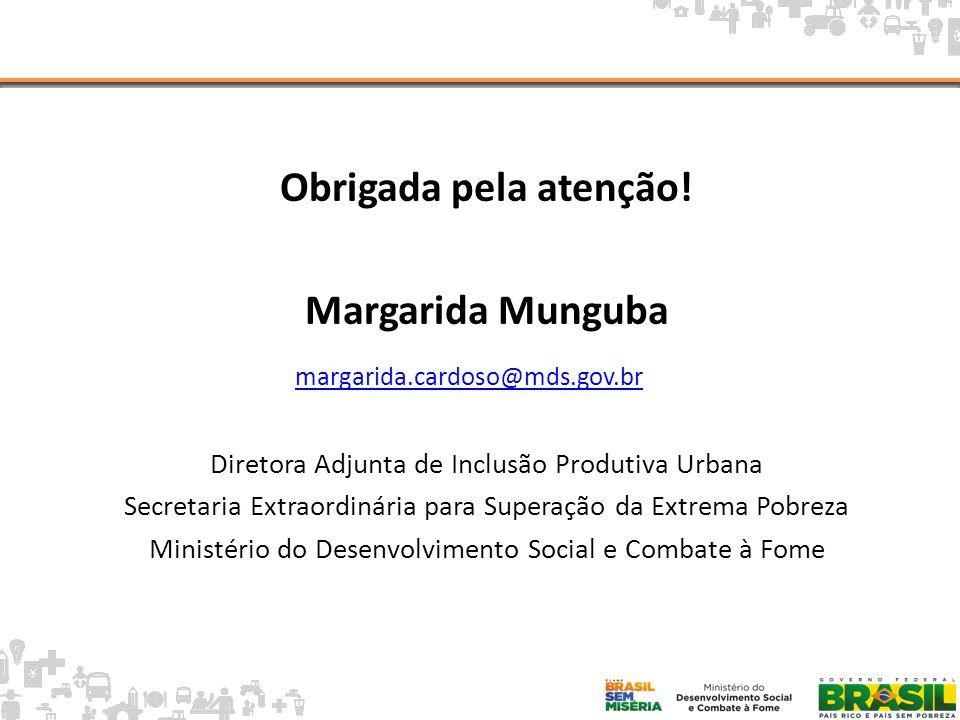Obrigada pela atenção! Margarida Munguba