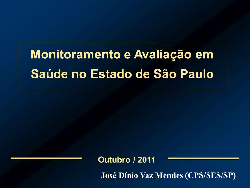 Monitoramento e Avaliação em Saúde no Estado de São Paulo