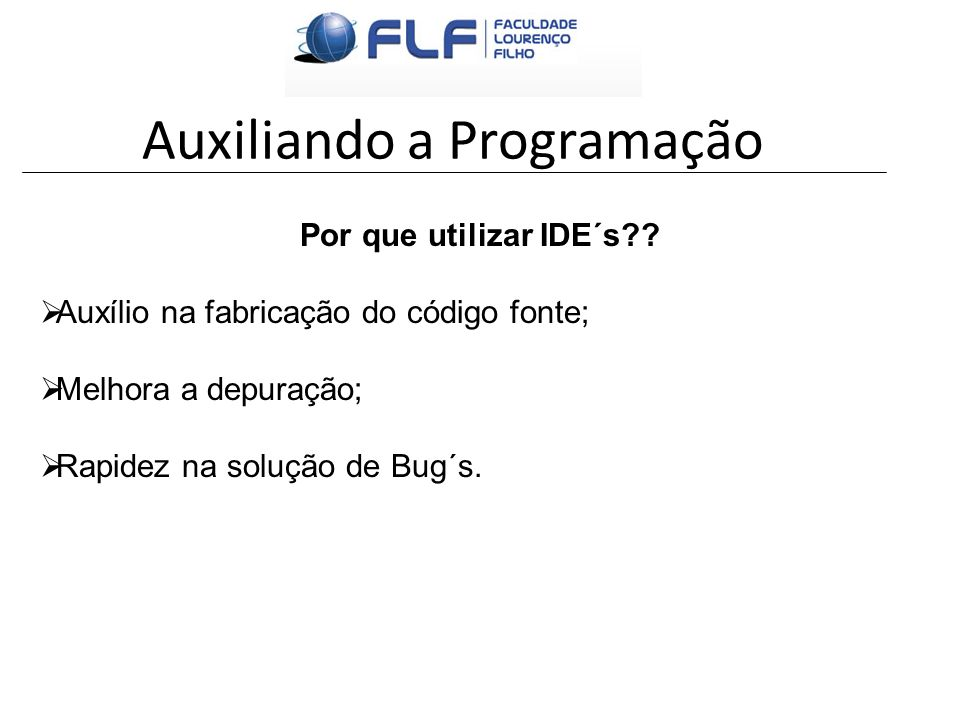 Auxiliando a Programação