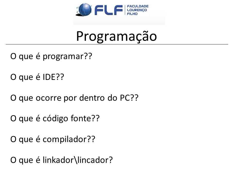 Programação O que é programar O que é IDE