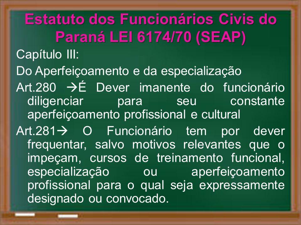 Estatuto dos Funcionários Civis do Paraná LEI 6174/70 (SEAP)