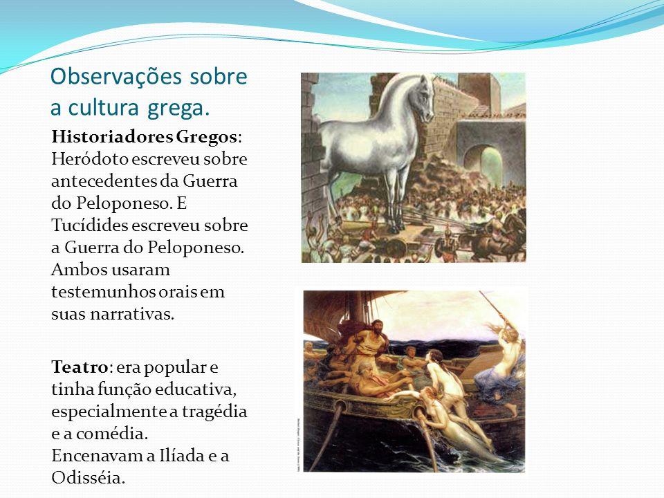 Observações sobre a cultura grega.
