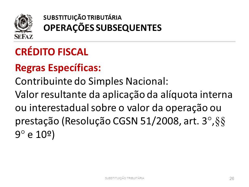 SUBSTITUIÇÃO TRIBUTÁRIA OPERAÇÕES SUBSEQUENTES