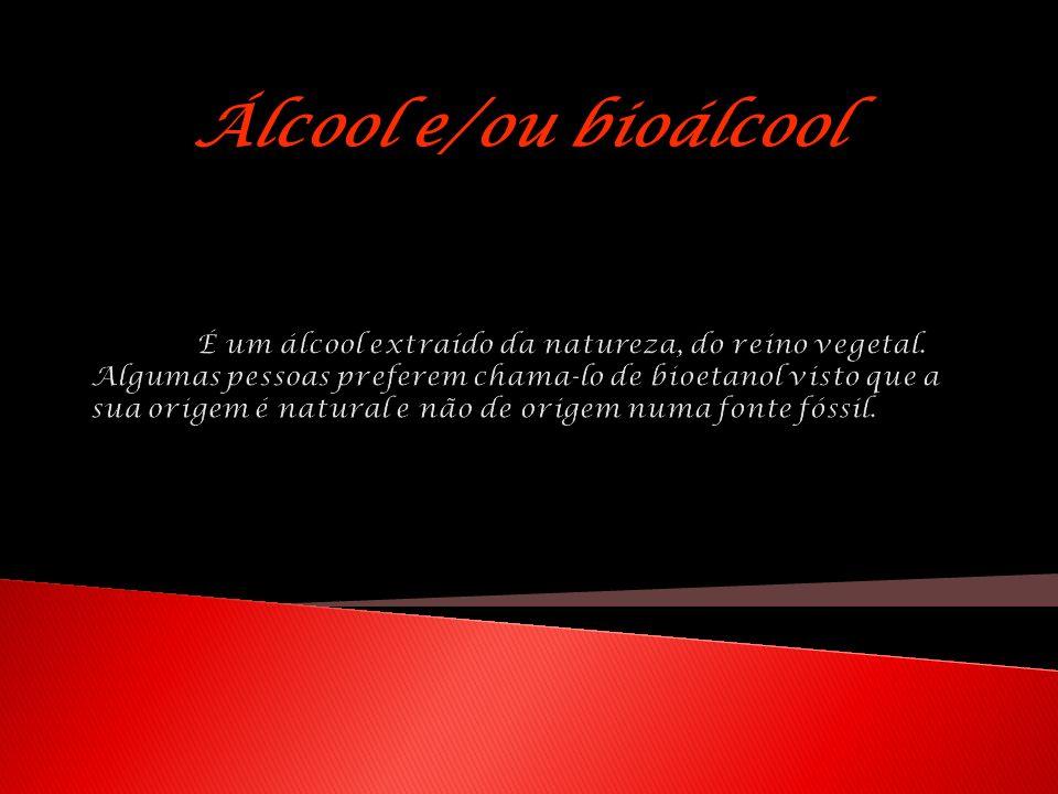 Álcool e/ou bioálcool