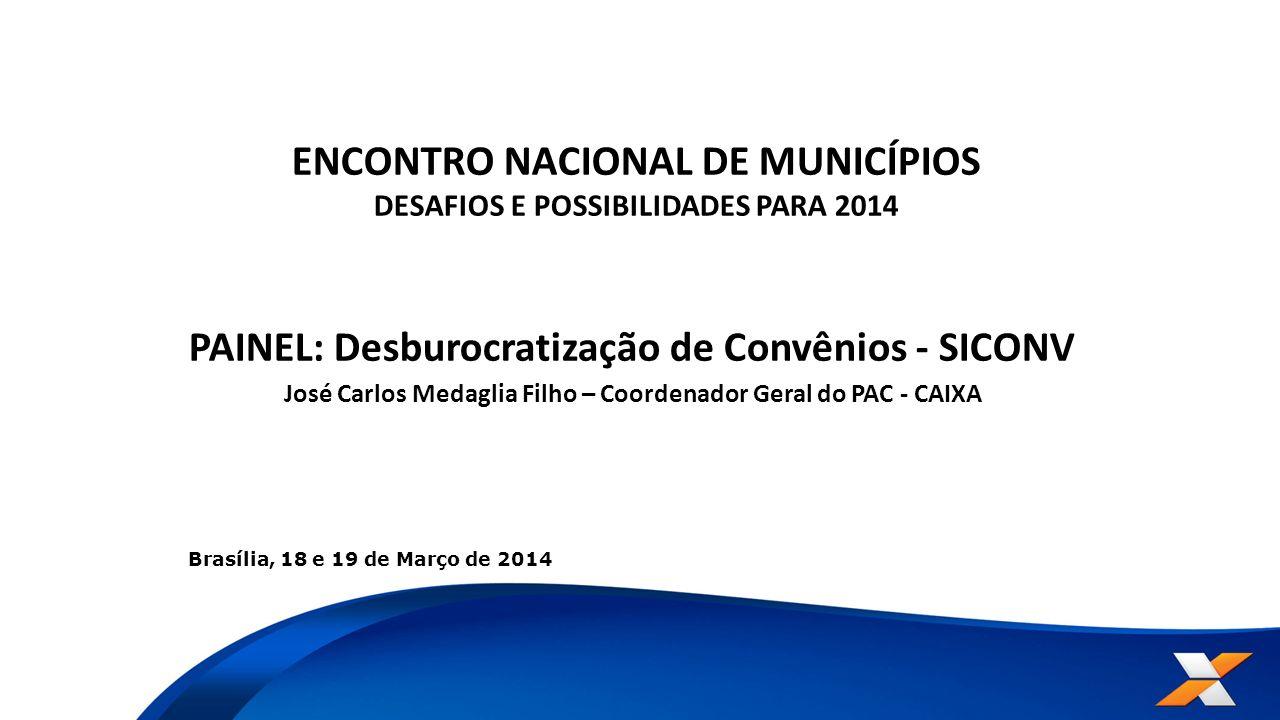 ENCONTRO NACIONAL DE MUNICÍPIOS DESAFIOS E POSSIBILIDADES PARA 2014
