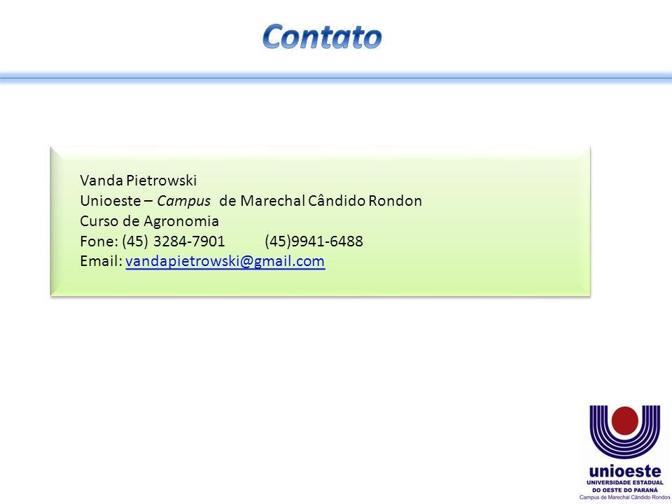Contato Vanda Pietrowski Unioeste – Campus de Marechal Cândido Rondon