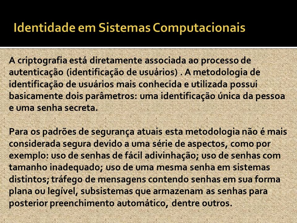 Identidade em Sistemas Computacionais