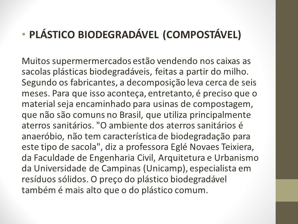 PLÁSTICO BIODEGRADÁVEL (COMPOSTÁVEL)