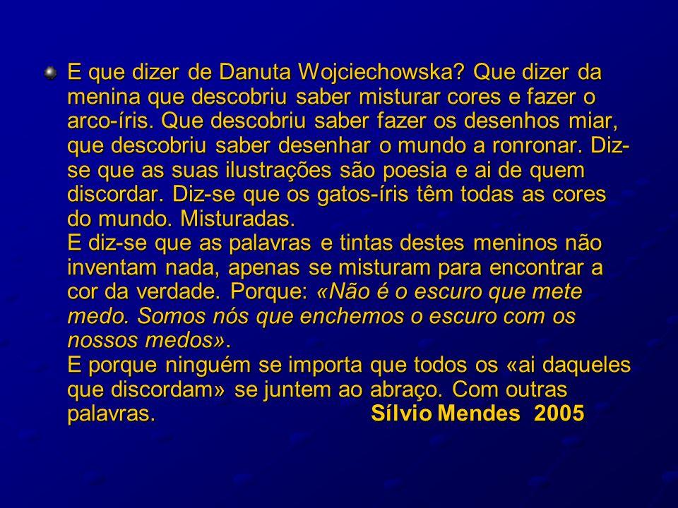 E que dizer de Danuta Wojciechowska