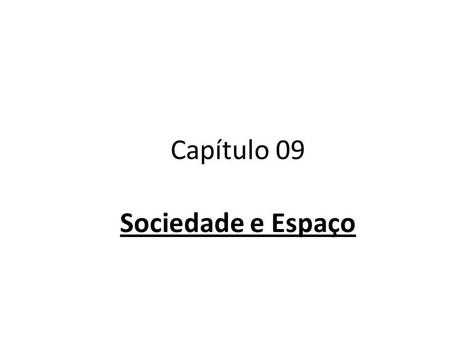 Capítulo 09 Sociedade e Espaço