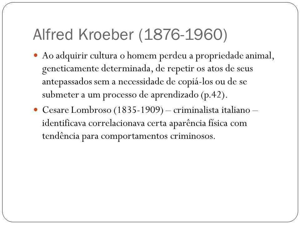 Alfred Kroeber (1876-1960)
