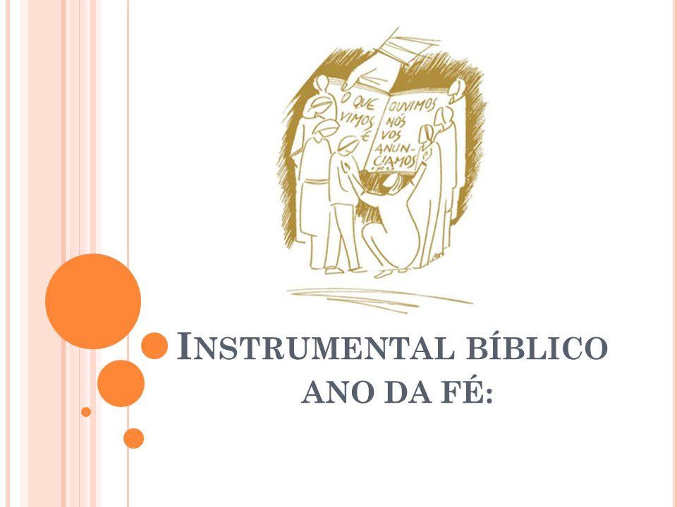 Instrumental bíblico ANO DA FÉ: