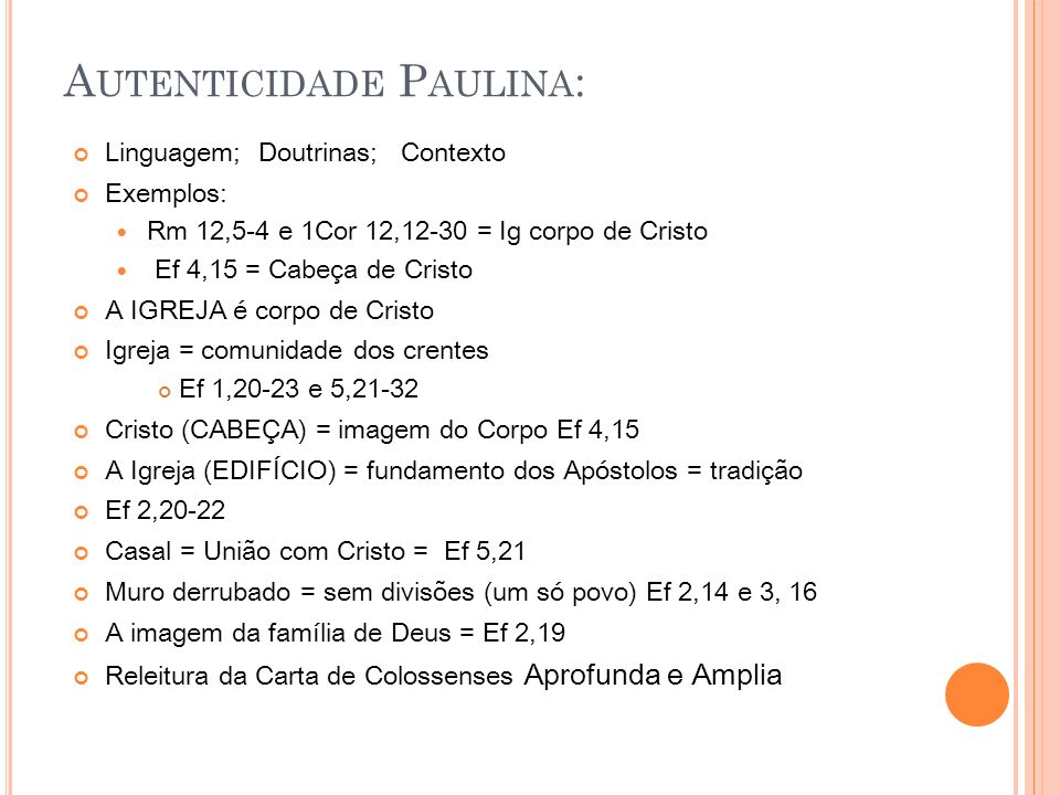 Autenticidade Paulina: