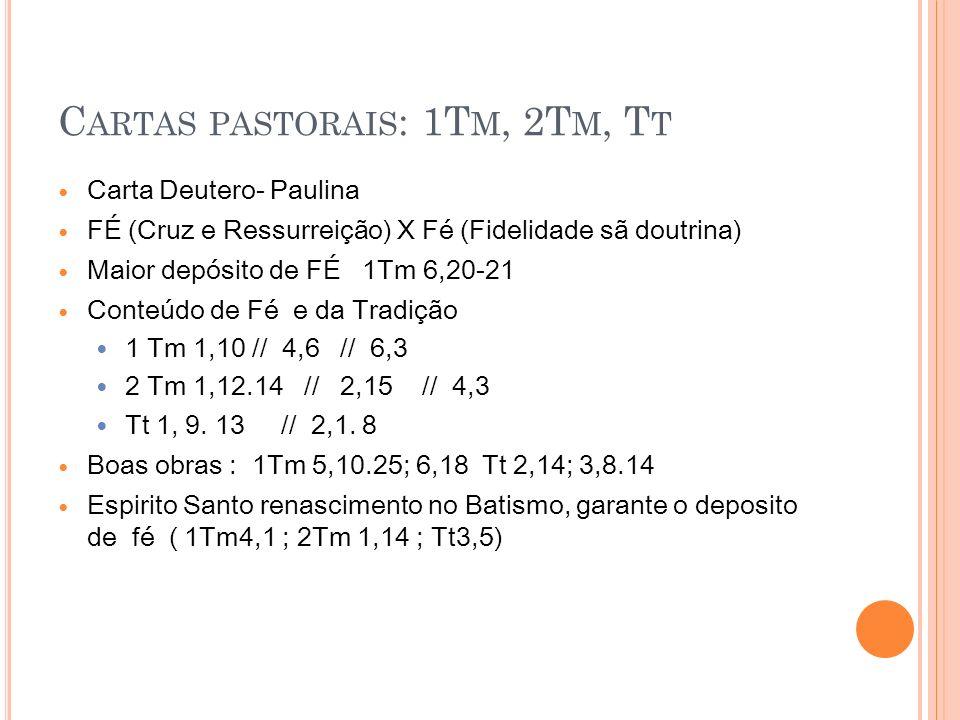 Cartas pastorais: 1Tm, 2Tm, Tt