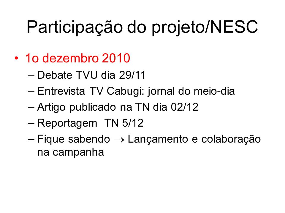 Participação do projeto/NESC
