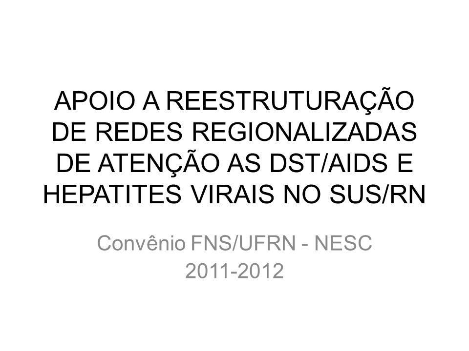 Convênio FNS/UFRN - NESC 2011-2012
