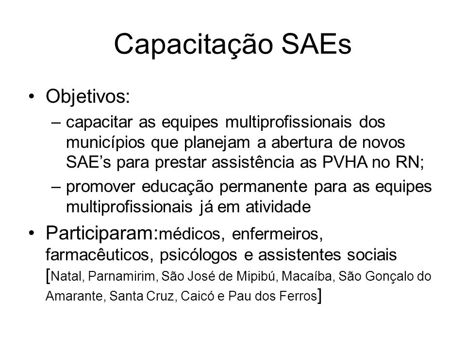 Capacitação SAEs Objetivos: