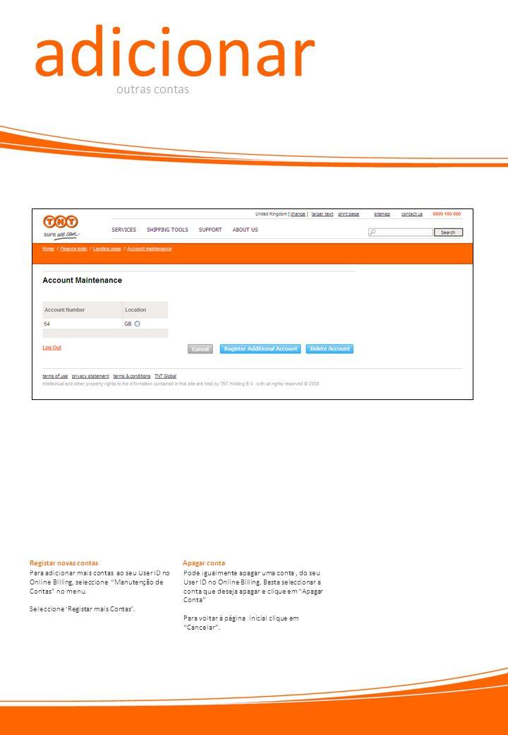 adicionar outras contas Registar novas contas Apagar conta