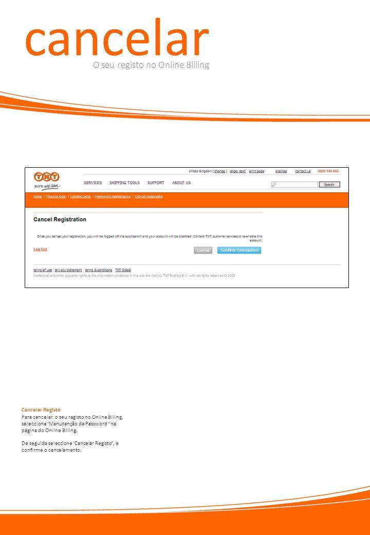 cancelar O seu registo no Online Billing Cancelar Registo