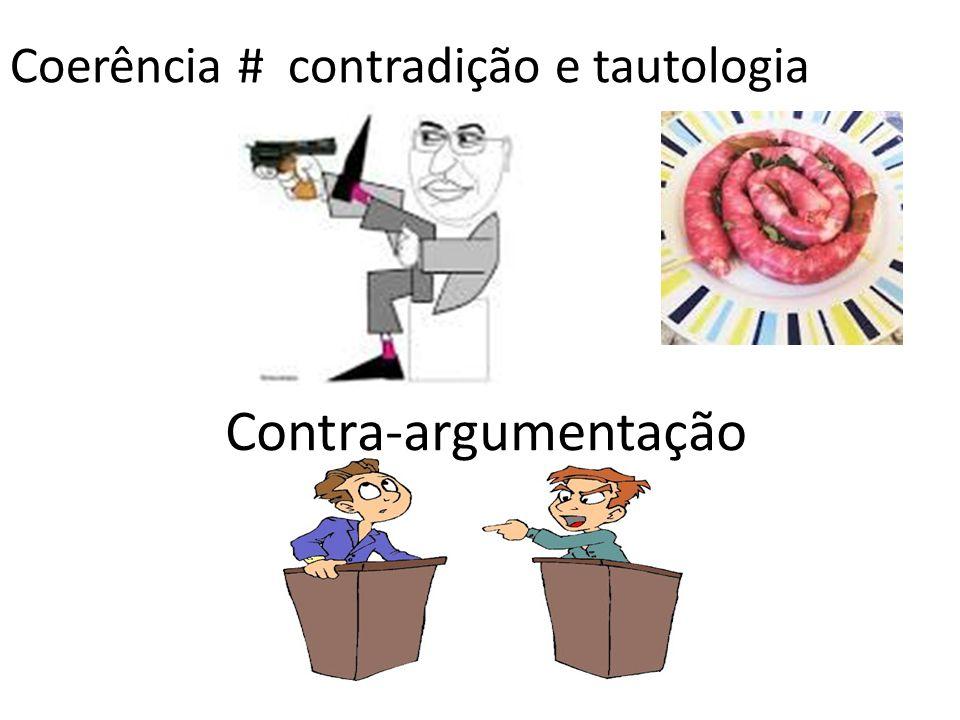 Coerência # contradição e tautologia
