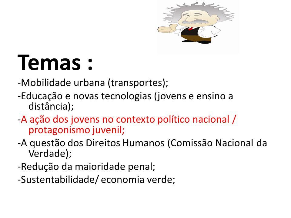 Temas : -Mobilidade urbana (transportes);