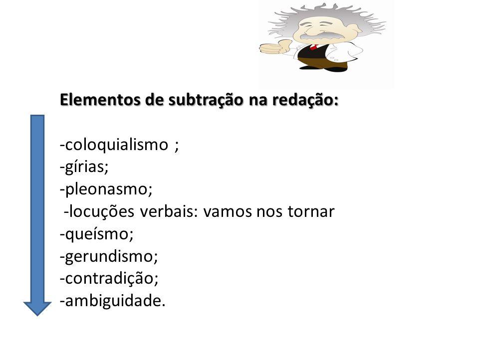 Elementos de subtração na redação: