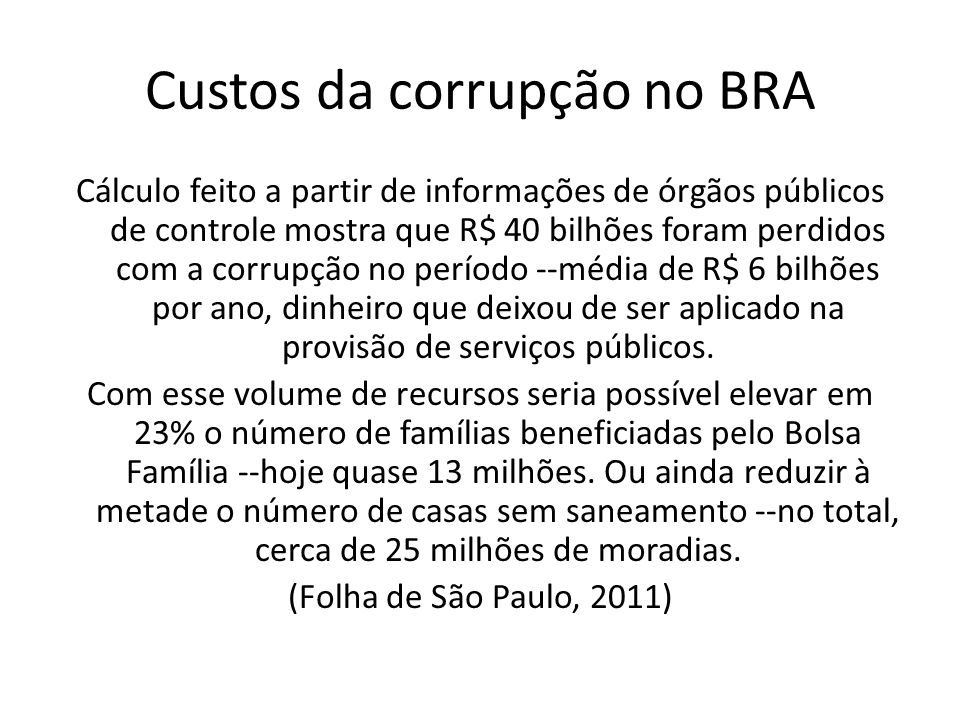 Custos da corrupção no BRA