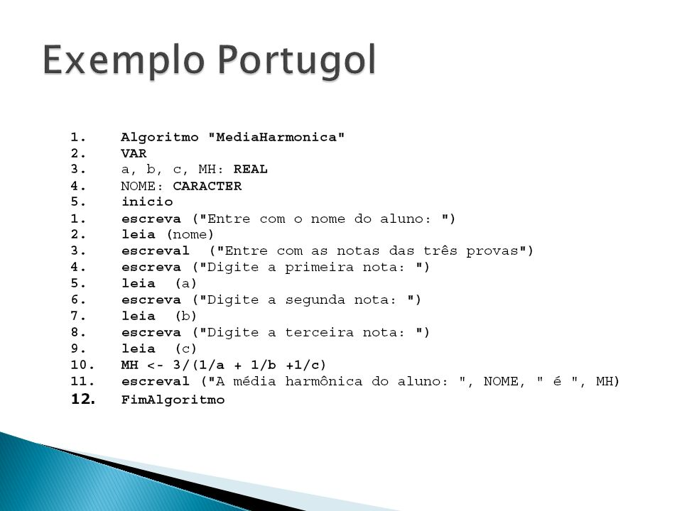 Exemplo Portugol