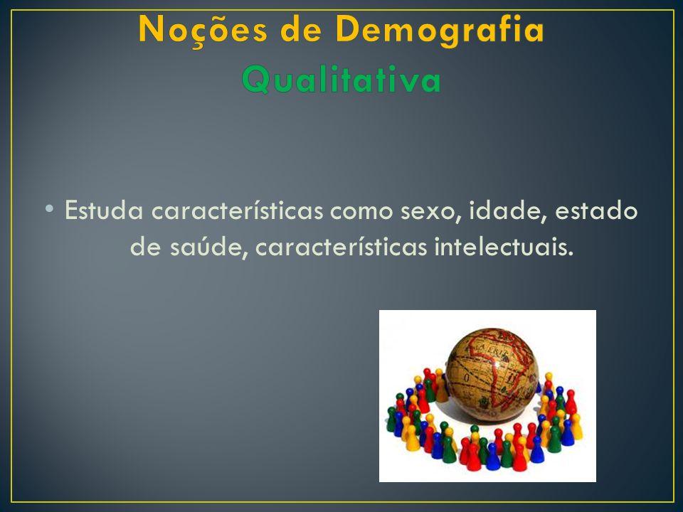 Noções de Demografia Qualitativa