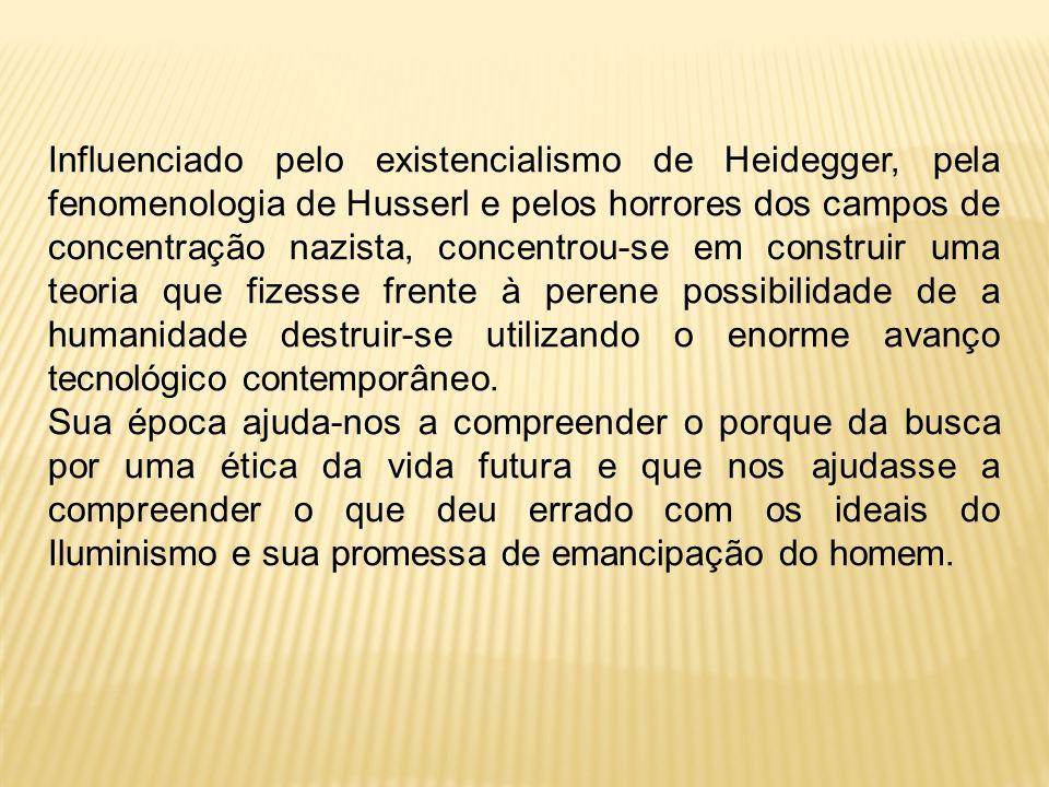 Influenciado pelo existencialismo de Heidegger, pela fenomenologia de Husserl e pelos horrores dos campos de concentração nazista, concentrou-se em construir uma teoria que fizesse frente à perene possibilidade de a humanidade destruir-se utilizando o enorme avanço tecnológico contemporâneo.