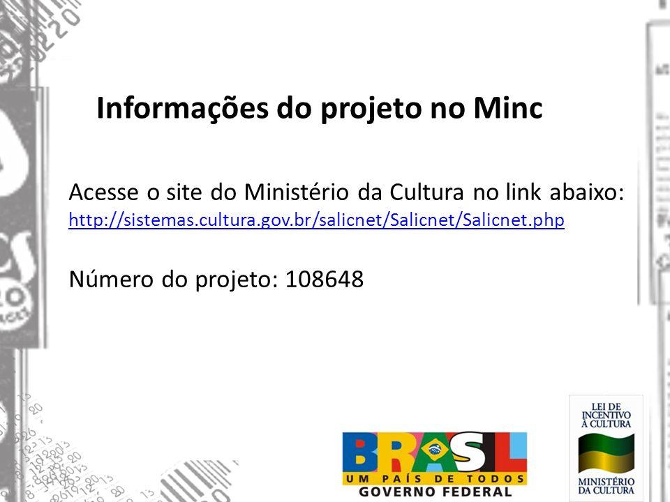 Informações do projeto no Minc