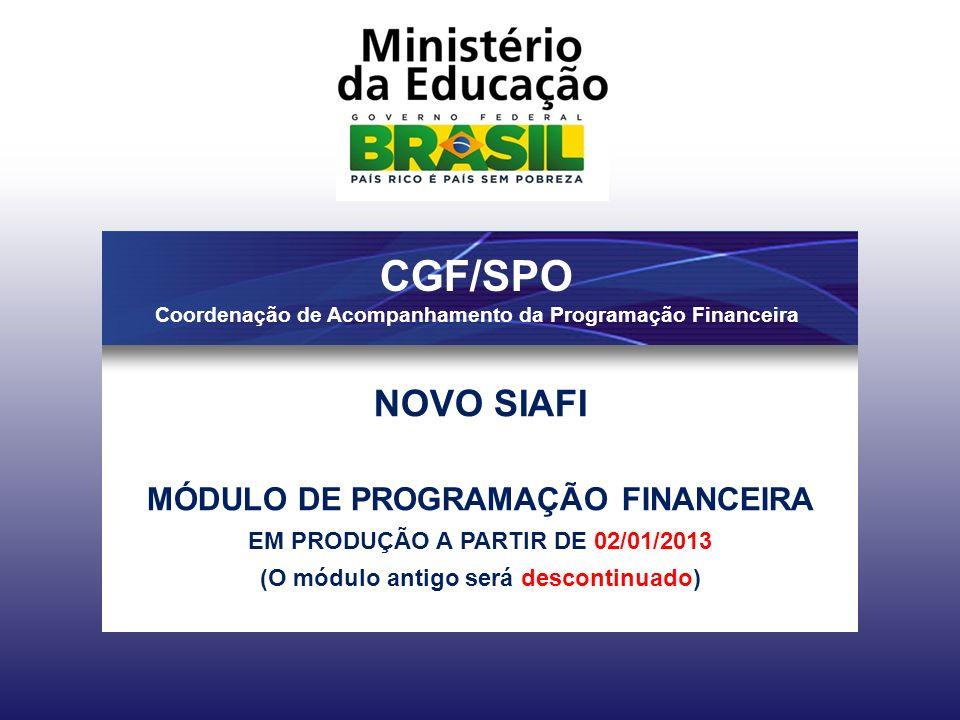 CGF/SPO Coordenação de Acompanhamento da Programação Financeira