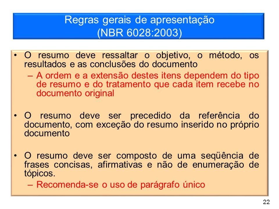 Regras gerais de apresentação (NBR 6028:2003)