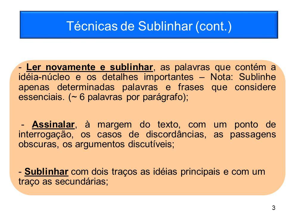 Técnicas de Sublinhar (cont.)