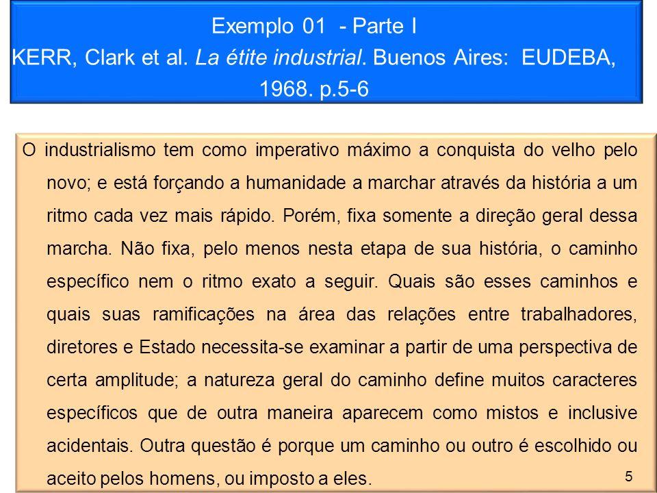 Exemplo 01 - Parte I KERR, Clark et al. La étite industrial