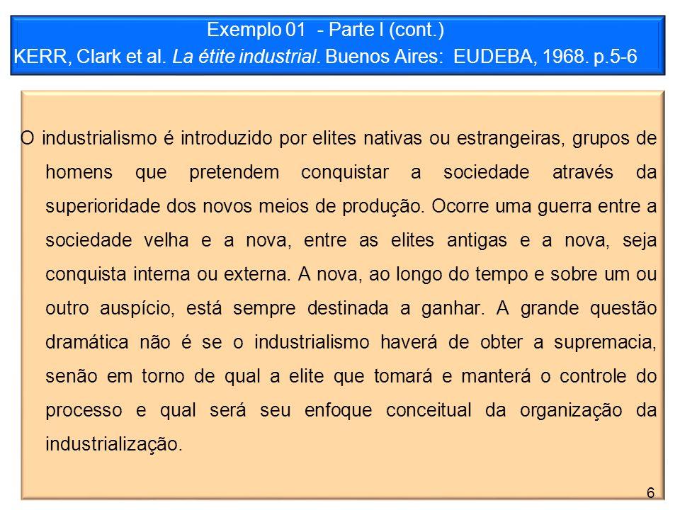 Exemplo 01 - Parte I (cont. ) KERR, Clark et al. La étite industrial