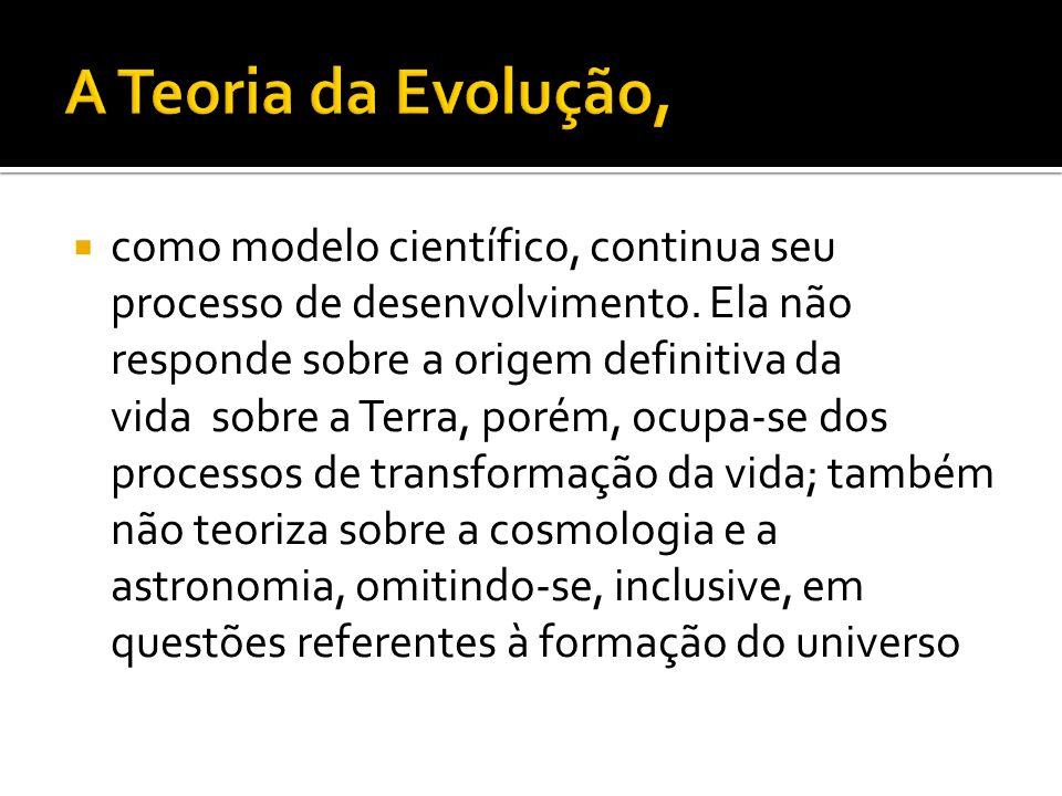 A Teoria da Evolução,