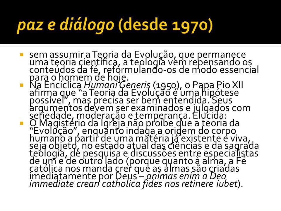 paz e diálogo (desde 1970)