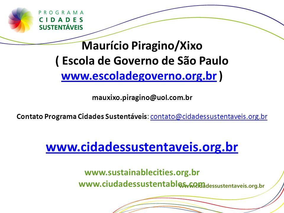 Maurício Piragino/Xixo ( Escola de Governo de São Paulo