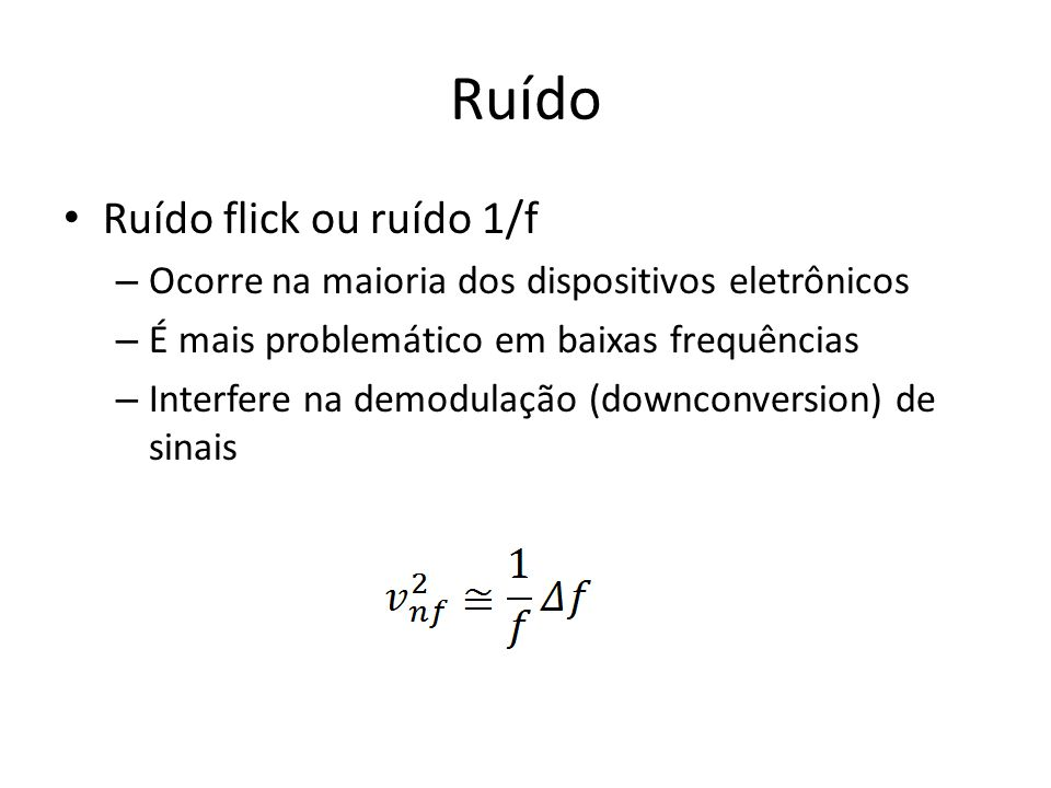 Ruído Ruído flick ou ruído 1/f
