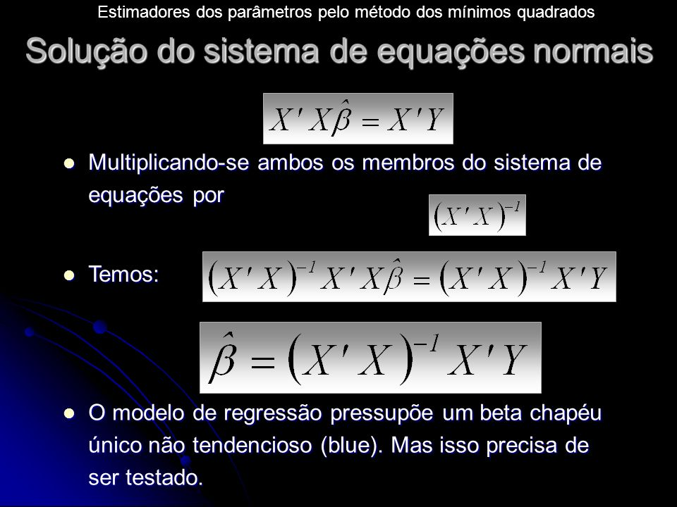 Solução do sistema de equações normais