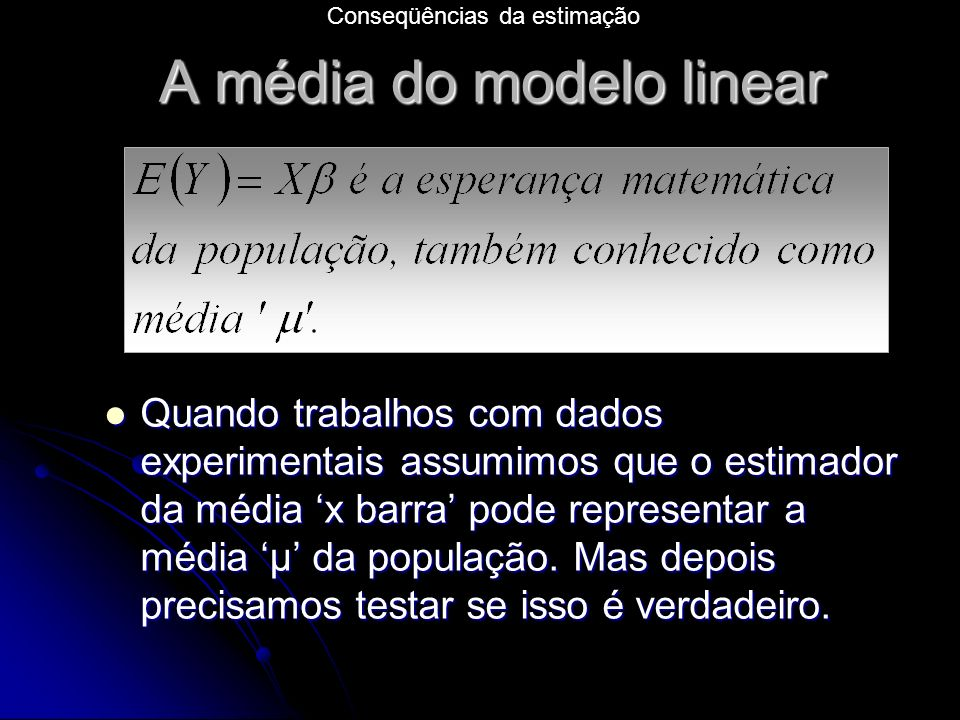 A média do modelo linear