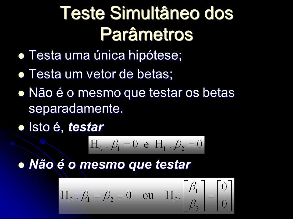 Teste Simultâneo dos Parâmetros