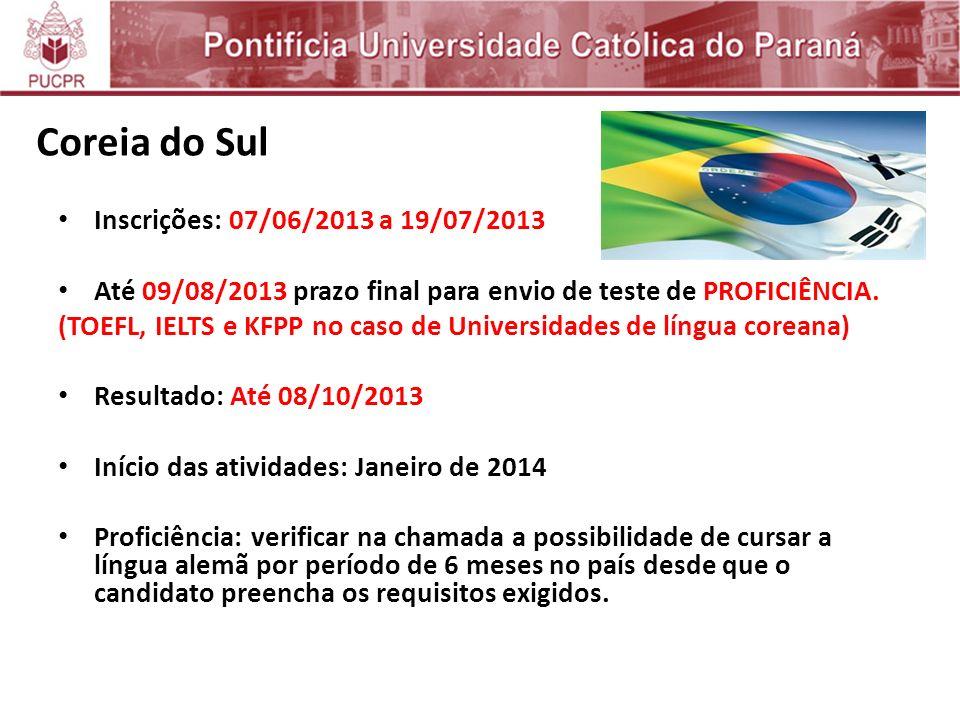 Coreia do Sul Inscrições: 07/06/2013 a 19/07/2013
