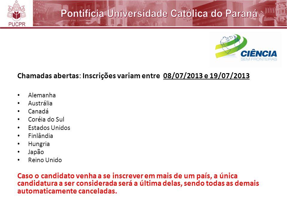 Chamadas abertas: Inscrições variam entre 08/07/2013 e 19/07/2013