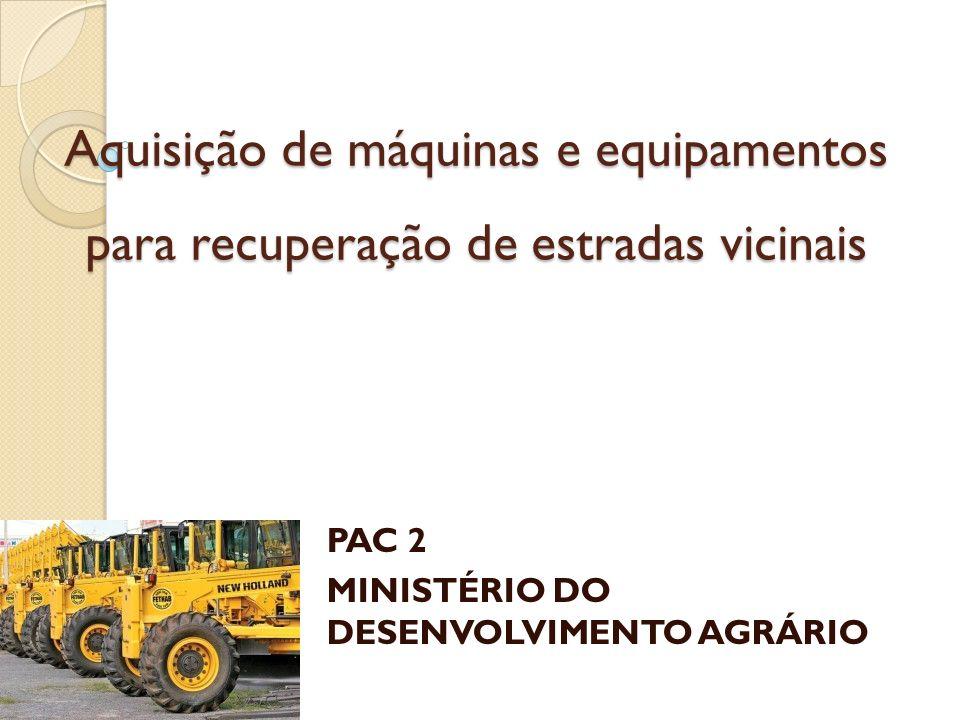 PAC 2 MINISTÉRIO DO DESENVOLVIMENTO AGRÁRIO