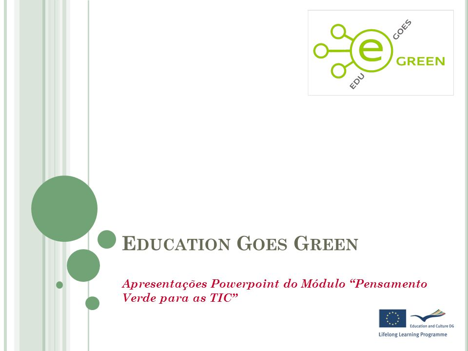 Apresentações Powerpoint do Módulo Pensamento Verde para as TIC