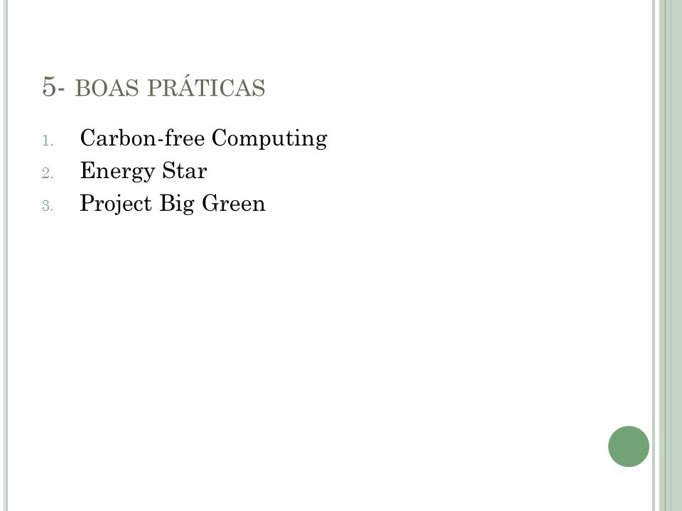 5- boas práticas Carbon-free Computing Energy Star Project Big Green